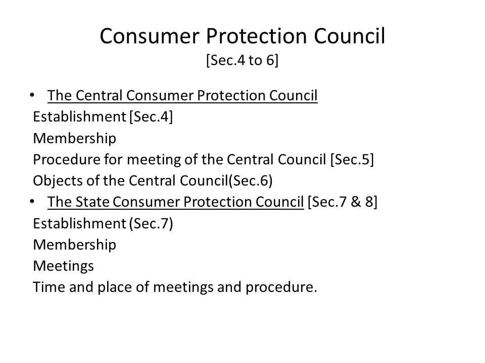 Consumer Protection Council [Sec.4 to 6]